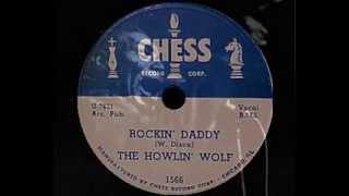 Howlin' Wolf - Rockin' Daddy (1954)