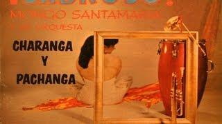 Mongo Santamaría & su Orquesta -  En La Felicidad
