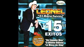 """Leonel """"El Ranchero"""" - Ni El Dinero Ni Nada"""