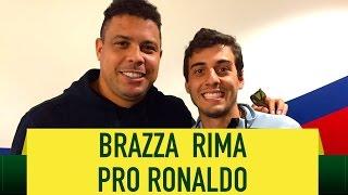 Fabio Brazza faz rima para Ronaldo Fenômeno