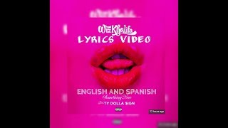 Wiz Khalifa - Something New feat. Ty Dolla $ign subtítulos en inglés y español HD