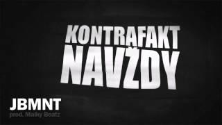 Kontrafakt - JBMNT prod. Maiky Beatz