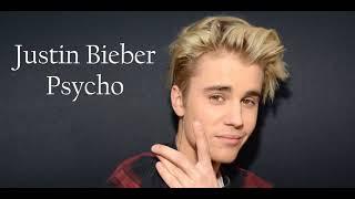 Justin Bieber - Psycho - Post Malone