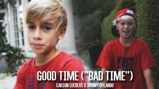 Owl City ft. Carly Rae Jepsen - Good Time (Carson Lueders & Johnny Orlando cover)
