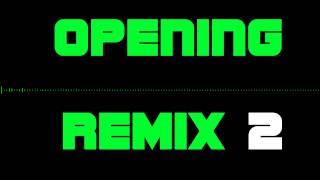 Opening Remix 2 - IOS 8