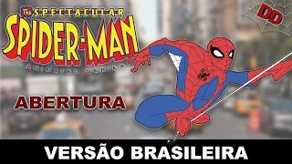 O Espetacular Homem-Aranha | Abertura (PT/BR)