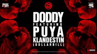 Doddy feat. Puya - Klandestin (Dollar Bill) Official Single
