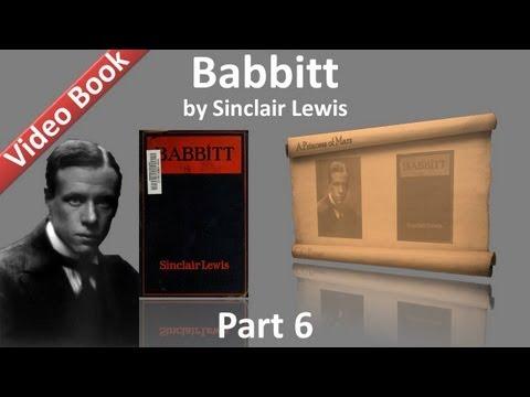 Part 6 - Babbitt Audiobook by Sinclair Lewis (Chs 29-34)
