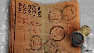 Deezy - Passaporte (Feat: Dope Boyz)