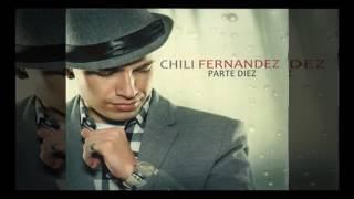 Chili Fernandez - Eras Tú