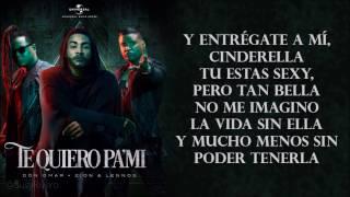 Te Quiero Pa Mi - Don Omar ft. Zion y Lennox ( Lyrics - Letras )