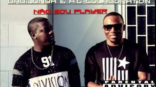 Babilonya Beatz Feat  AG - Não sou Player Audio (2015)