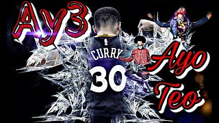 "Stephen Curry Mix - ""Ay3"" Ft. Ayo&Teo"
