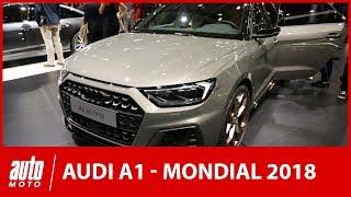 Mondial de l'auto 2018 - l'Audi A1 sous toutes les coutures