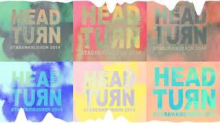 Headturn 2014 - Matthew (Prod. A Royal Affair)