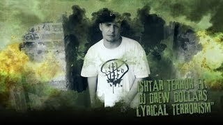 Ishtar Terror (Mad World) ft.Dj Drew Dollars - Lyrical Terrorism (prod.Mr.Die)