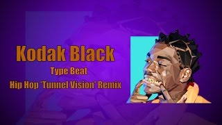 [FREE] Kodak Black Type Beat Hip Hop 'Tunnel Vision' Remix | Beats By SPG