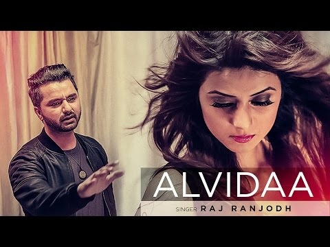 Alvida Lyrics - Raj Ranjodh | Punjabi Song