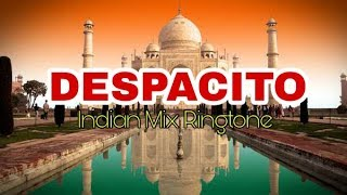 Despacito Ringtone - Indian Masala Mix - Ft. Justin Bieber - 2017