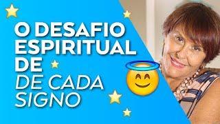 O Desafio Espiritual de cada Signo por Márcia Fernandes
