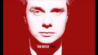 TOM BUTLER - HEART (Official Audio)