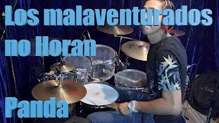 Los malaventurados no lloran - Panda (Drum cover by Hugo Zerecero)