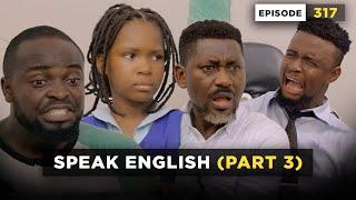 SPEAK ENGLISH - Part 3 (Episdode 317) (Mark Angel Comedy)