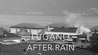 Lugano After Rain