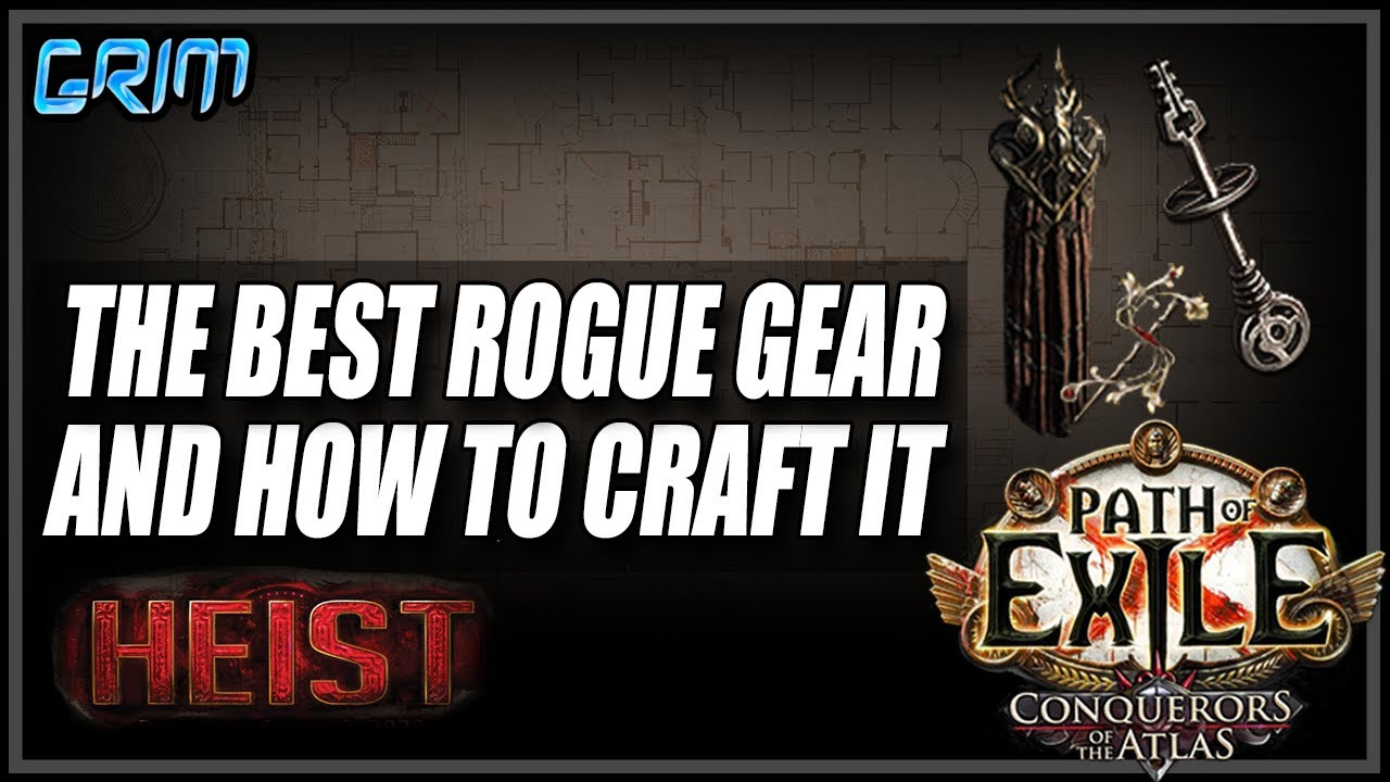 Grimro - [PoE 3.12] How To Gear Up Your Rogues For Max Loot