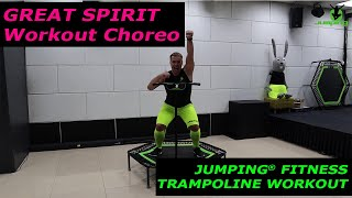 Great Spirit - Jumping® Fitness (Workout choreo)
