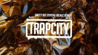 Ava Max - Sweet but Psycho (BEAUZ Remix)