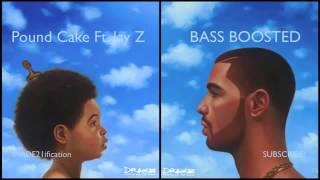 Drake   Pound Cake Ft  Jay Z BASS BOOSTED   EDIT
