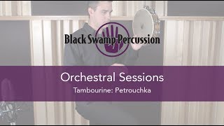 BSP Orchestral Sessions: Tambourine / Petrouchka