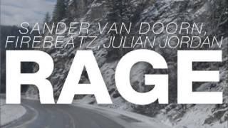Sander Van Doorn, Firebeatz & Julian Jordan - Rage (Original Mix)