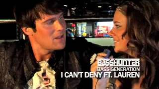 Basshunter feat. Lauren - I Can't Deny (Bass Generation Out NOW)