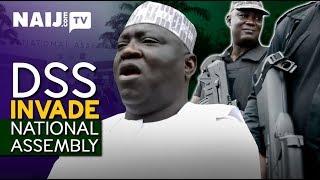 Nigeria Latest News How Masked DSS Gunmen Stormed the National Assembly (The True Story) Naij.com TV width=