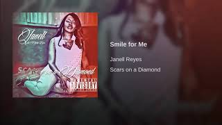 Janell Reyes - Smile For Me