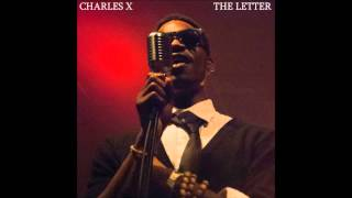 Charles X -  The Letter