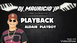 Base Deixa Eu Te Fazer Feliz Aldair Playboy e Márcia Fellipe(PlayBack)