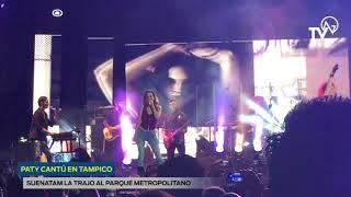 Paty Cantú en Tampico- Suena TAM