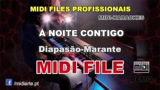 ♬ Midi file  - À NOITE CONTIGO - Diapasão-Marante