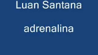 Luan Santana adrenalina