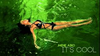 Jhene Aiko  |  It's Cool