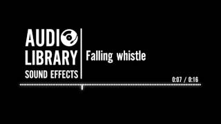 Falling whistle - Sound Effect