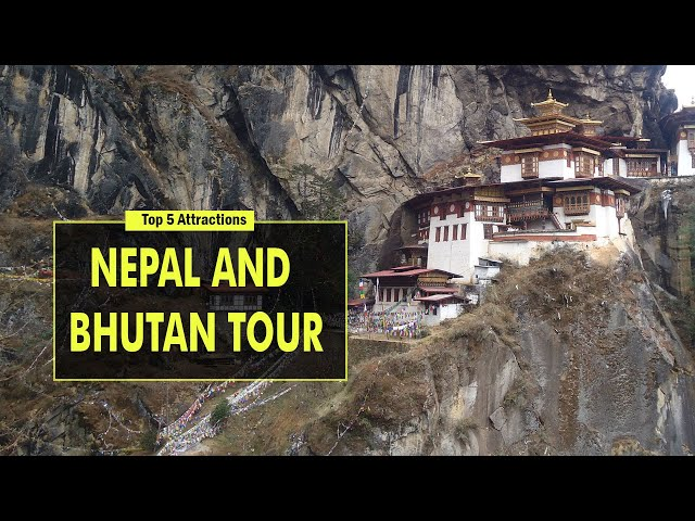 Top 5 Attractions of Nepal and Bhutan Tour