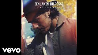 Benjamin Ingrosso - Love You Again (Audio)