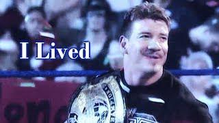 Eddie Guerrero: I Lived (13yrs)