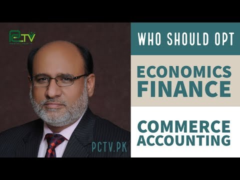 Who Should Opt Economics Finance Commerce Accounting by Yousuf Almas