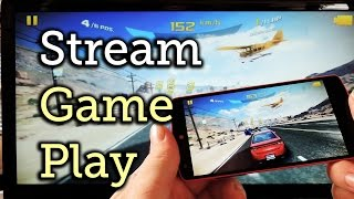 Stream Gameplay from Your Android Device to the Web [How-To]