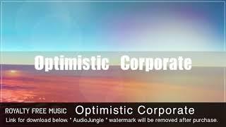 Optimistic Corporate - Instrumental / Background Music